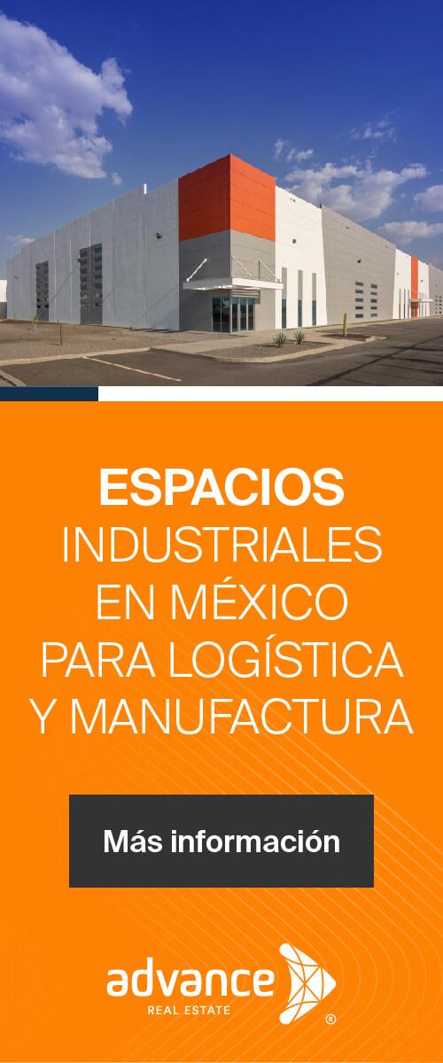 Advance Real State - Espacios industriales en México para logística y manufactura